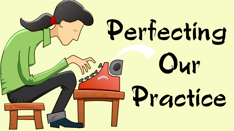Perfecting Our Practice: Balancing Drafting and Editing–Challenge 1