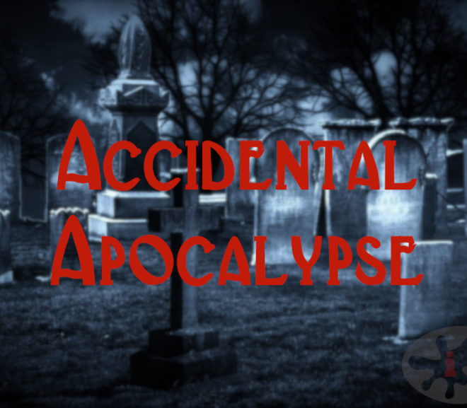 Accidental Apocalypse: A Fifty Word Story