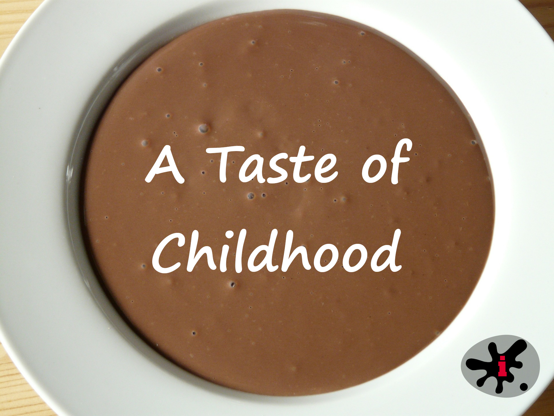 A Taste of Childhood