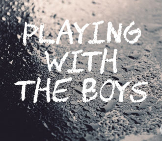 Playing with the Boys: a Fifty Word Story