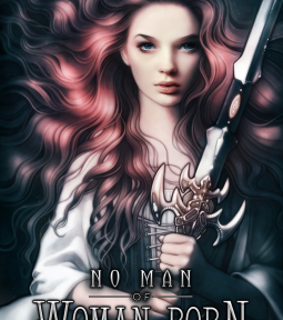 Book Review: No Man of Woman Born by Ada Mardoll