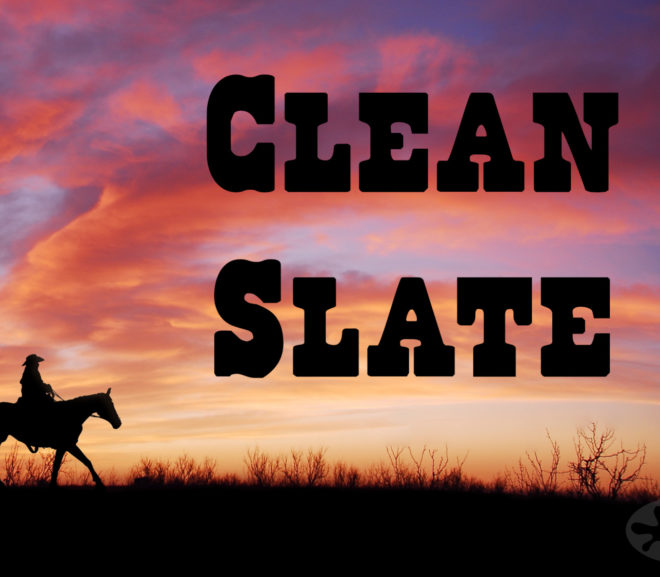 Clean Slate: A Fifty Word Story