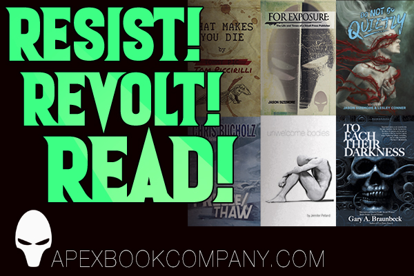 Resist! Revolt! Read! Apex Book Company